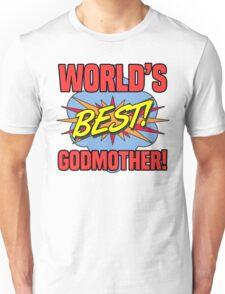 World's Best Godmother Unisex T-Shirt