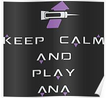 Keep Calm and Play Anna Poster