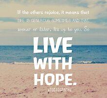 Live with hope by avsim