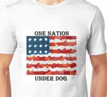 One Nation Under Dog Unisex T-Shirt