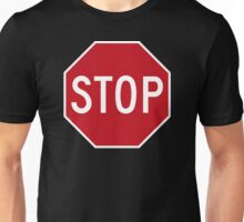 Stop Sign Unisex T-Shirt