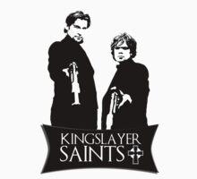The kingslayer saints by King84