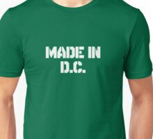 Made In D.C Unisex T-Shirt