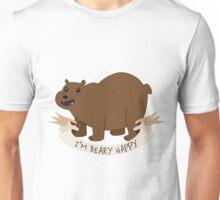 I'm BEAR-y Happy Unisex T-Shirt