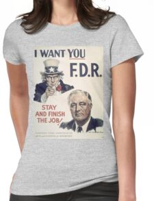 Vintage poster - I Want You FDR Womens Fitted T-Shirt
