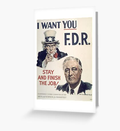 Vintage poster - I Want You FDR Greeting Card