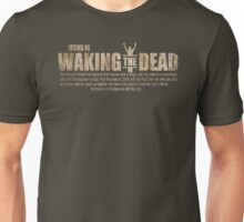 Jesus Is Waking The Dead Thessalonians 4:16 Unisex T-Shirt