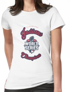 Cleveland Indians World Series Champs 2016 Womens Fitted T-Shirt
