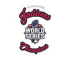 Cleveland Indians World Series Champs 2016 Photographic Print