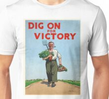 Vintage poster - Dig On For Victory Unisex T-Shirt