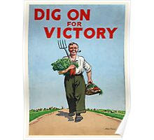 Vintage poster - Dig On For Victory Poster