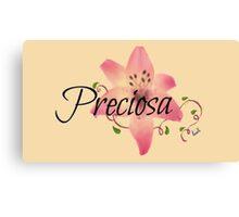 Preciosa(Precious)flower  Canvas Print