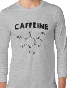 Funny Caffeine Quotes Special Long Sleeve T-Shirt