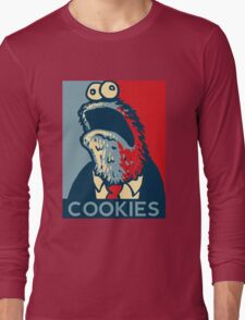 COOKIES we can believe in! Long Sleeve T-Shirt
