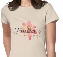 Preciosa(Precious)flower  Womens Fitted T-Shirt