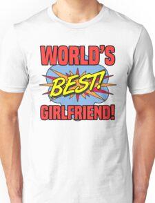 World's Best Girlfriend Unisex T-Shirt