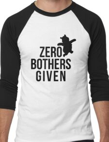 Zero Bothers Given Men's Baseball ¾ T-Shirt