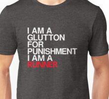 Runners - Glutton for Punishment Unisex T-Shirt