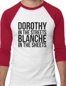 Dorothy In The Street Blanche In The Sheets Men's Baseball ¾ T-Shirt