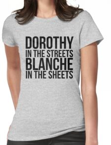 Dorothy In The Street Blanche In The Sheets Womens Fitted T-Shirt