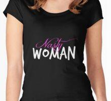 Nasty Women For President  Women's Fitted Scoop T-Shirt