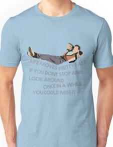 Ferris Bueller Quote Unisex T-Shirt