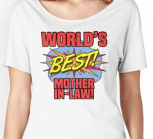World's Best Mother-In-Law Women's Relaxed Fit T-Shirt