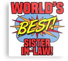 World's Best Sister-In-Law Metal Print