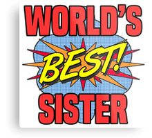 World's Best Sister Metal Print