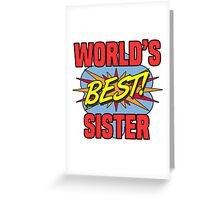 World's Best Sister Greeting Card