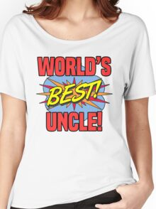 World's Best Uncle Women's Relaxed Fit T-Shirt