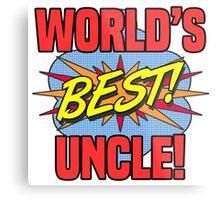 World's Best Uncle Metal Print