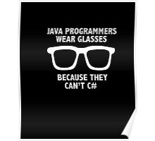 Men's Funny Java Programmers Wear Glasses Because the Don't C# Poster