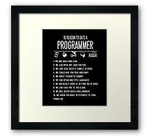 Programmer T-shirt , 10 Reason to date a Programmer Framed Print
