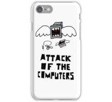 Attack of the Computers tee iPhone Case/Skin