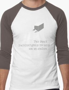 The inner machinations of my mind are an enigma Men's Baseball ¾ T-Shirt