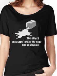 The inner machinations of my mind are an enigma Women's Relaxed Fit T-Shirt