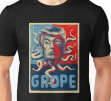 """100% of my proceeds from any """"GROPE"""" prints or products will go to Planned Parenthood. Unisex T-Shirt"""