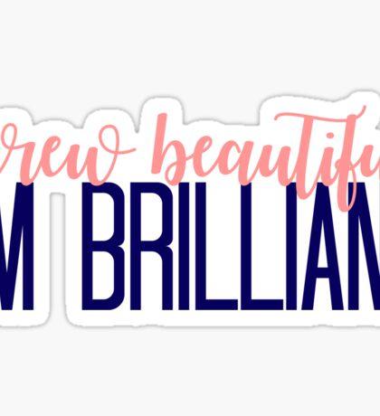 Simple Screw Beautiful, I'm Brilliant Sticker