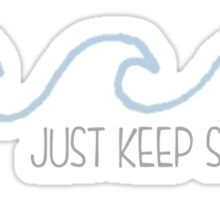 Just Keep Swimming Wave Sticker