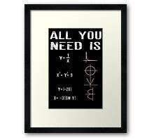 All You Need Is Love - Funny Mathematics Humor Framed Print