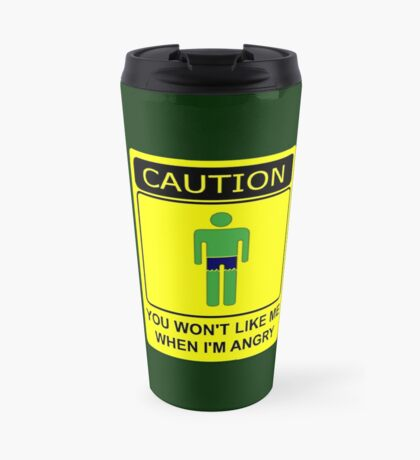 Don't Make Me Angry Travel Mug
