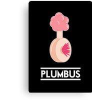 Plumbus Canvas Print
