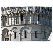 Detail of the Baptistery building in Piazza dei Miracoli Square of Miracles, Pisa, Tuscany, Italy Poster