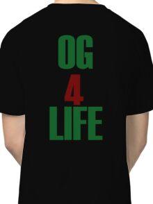 OG for Life Classic T-Shirt