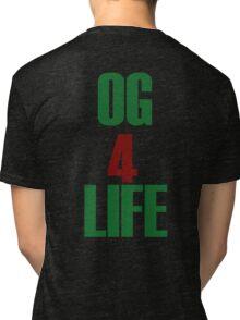 OG for Life Tri-blend T-Shirt