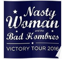 Nasty Woman and the Bad Hombres (White) Poster