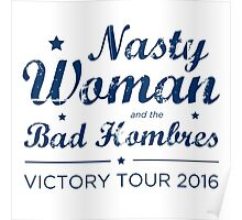 Nasty Woman and the Bad Hombres (Blue) Poster