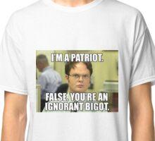 Dwight Schrute Meme - False Patriotism Classic T-Shirt