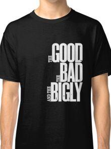 The Bigly Classic T-Shirt